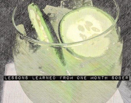 Lessons Learned from 1 Month Sober