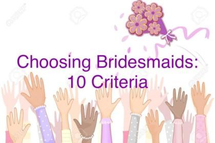 Choosing Bridesmaids