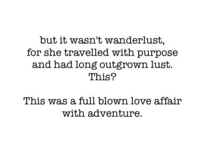 it's not wanderlust