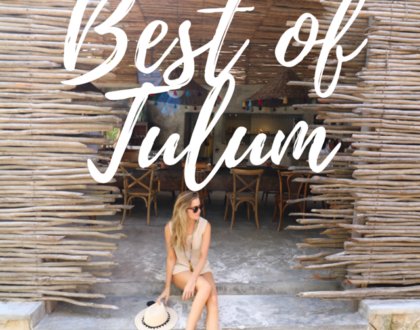 The Best of Tulum: a Complete Guide