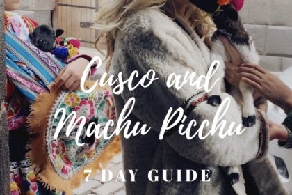cusco and machu picchu 7 day guide
