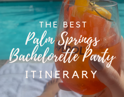 bachelorette party in palm springs where to go