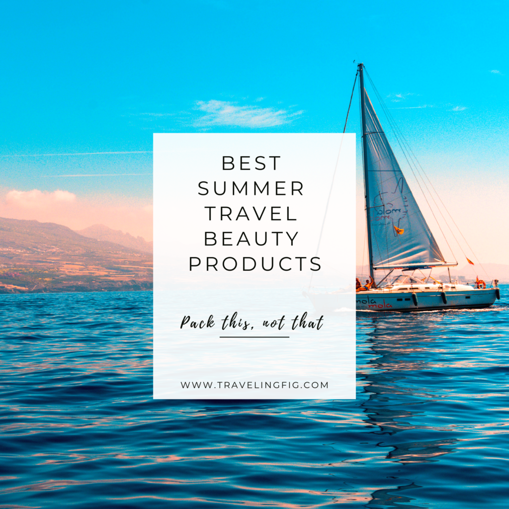 best summer beauty products for travel