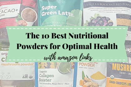 The 10 best Nutritional Powders for Optimal Health