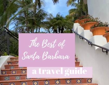 Your Guide to the Best of Santa Barbara